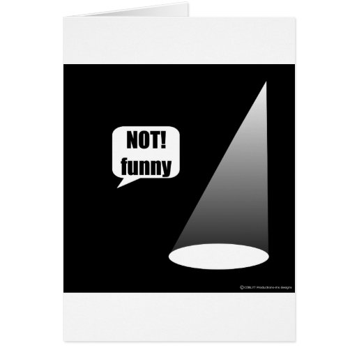 Not Funny Card