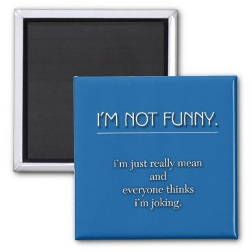 Beach Themed Not Funny Magnet