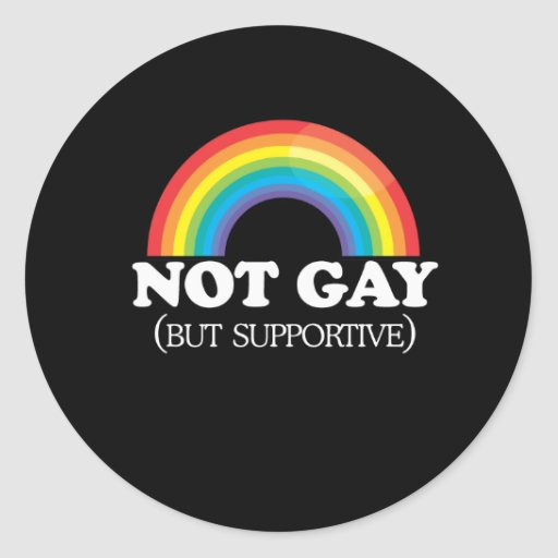 NOT GAY ROUND STICKERS