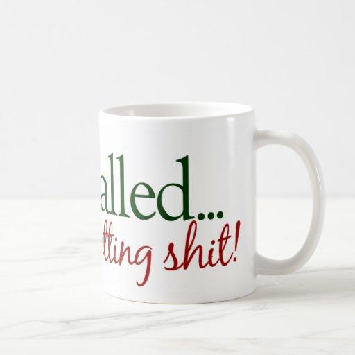 Not Getting Anything from Santa Coffee Mug