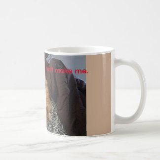 Not getting out of bed for anything coffee mug