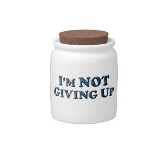 Not Giving Up - Multiple Products Candy Jar