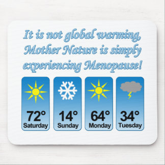 Not Global Warming-Menopause png Mouse Pads