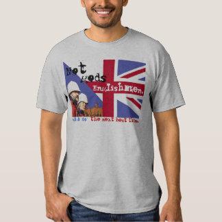 NOT GODS ENGLISHMEN... T-Shirt