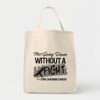 Not Going Down Without a Fight - Carcinoid Cancer Tote Bag
