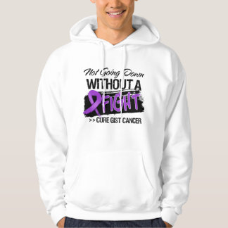 Not Going Down Without a Fight - GIST Cancer Hoodie