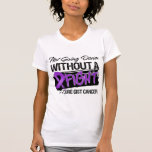Not Going Down Without a Fight - GIST Cancer Shirts