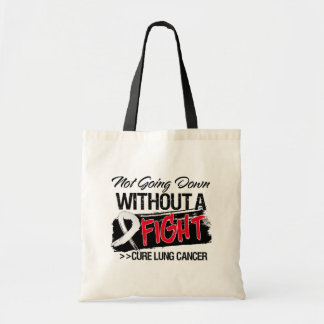 Not Going Down Without a Fight - Lung Cancer Canvas Bag