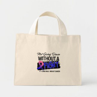 Not Going Down Without a Fight Male Breast Cancer Canvas Bags