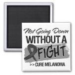 Not Going Down Without a Fight - Melanoma Fridge Magnet