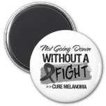 Not Going Down Without a Fight - Melanoma Refrigerator Magnets