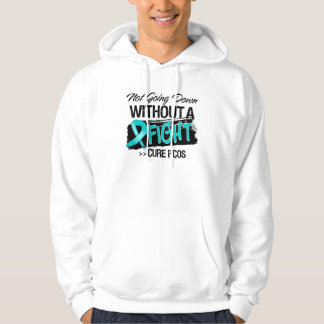 Not Going Down Without a Fight - PCOS Hoodie