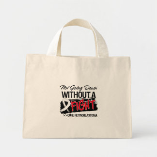 Not Going Down Without a Fight - Retinoblastoma Mini Tote Bag
