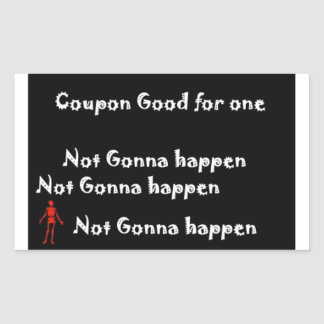 Not Gonna Happen gag gift coupon sticker party fav