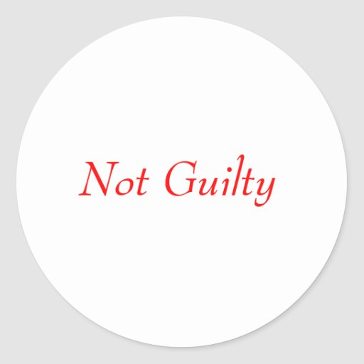 Not Guilty Classic Round Sticker