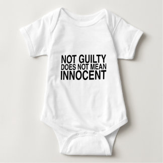 Not Guilty Does Not Mean Innocent Baby Bodysuit