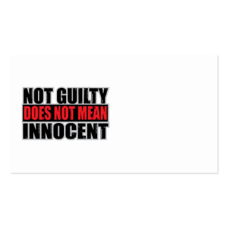 Not Guilty Does Not Mean Innocent Business Card