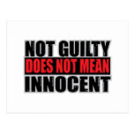 Not Guilty Does Not Mean Innocent Post Cards