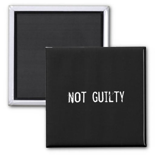 not guilty refrigerator magnets