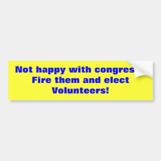 Not happy with congress?  Fire them and elect V... Bumper Sticker