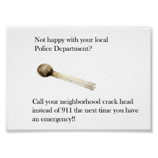 Not happy with your local Police Department Poster