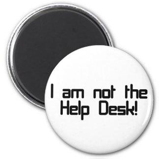 Not Help Desk 2 Inch Round Magnet