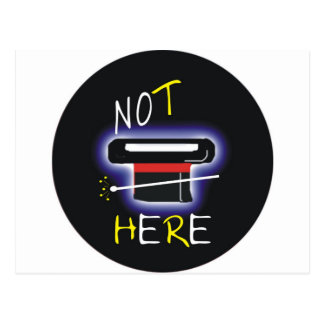 Not Here Postcard