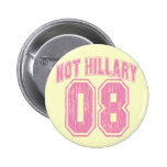 Not Hillary 08 Vintage Pin