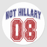 Not Hillary 08 Vintage Stickers