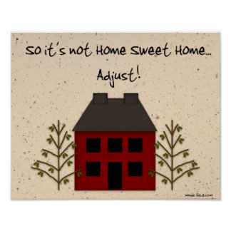 Not Home Sweet Home Print