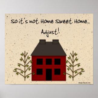 Not Home Sweet Home Print