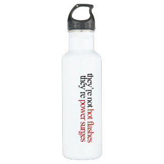 Not hot Flashes 24oz Water Bottle