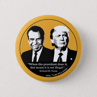 Not Illegal President Button