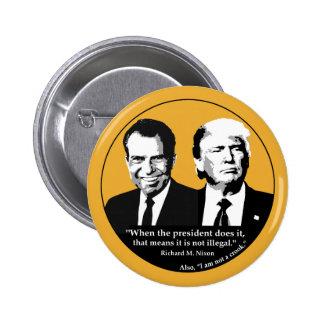 Not Illegal President Button