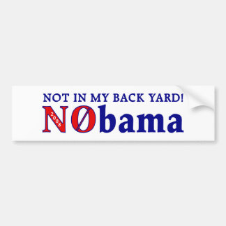 Not In My Back Yard (4 lite & bumper) Car Bumper Sticker