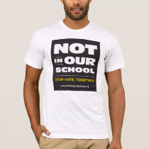 Not In Our School Basic T-Shirt (Unisex)