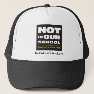 Not In Our School Hat
