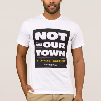Not In Our Town Fitted T Shirt (Unisex)