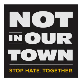 Not In Our Town Poster