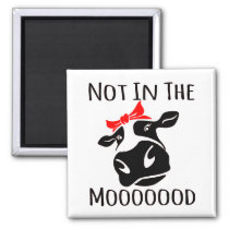 Not In The Mood Farm Attitude Funny Cow Magnet
