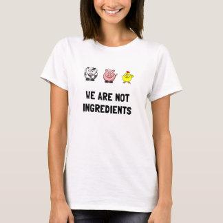 Not Ingredients T-Shirt
