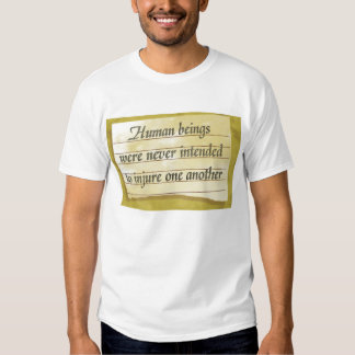 Not Injure One Another T-shirt