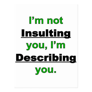 Not Insulting you Postcard