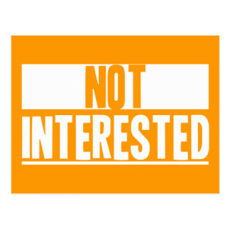 Not Interested Postcard