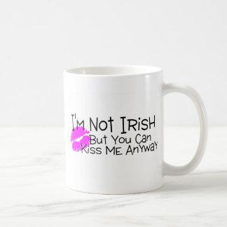 Not Irish But You Can Kiss Me Anyway Coffee Mugs
