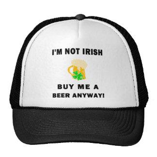NOT irish buy me a beer black Trucker Hat