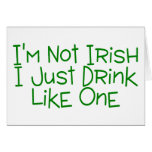 Not Irish Just Drink Like One Cards
