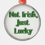 Not Irish, just Lucky...Text Image Christmas Tree Ornaments