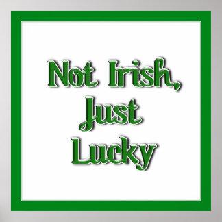 Not Irish, just Lucky...Text Image Print