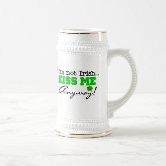 Not Irish Kiss Me Anyway Mug